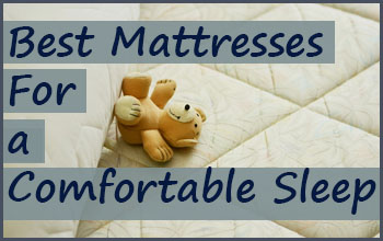 Best Mattresses Under For a Comfortable Sleep