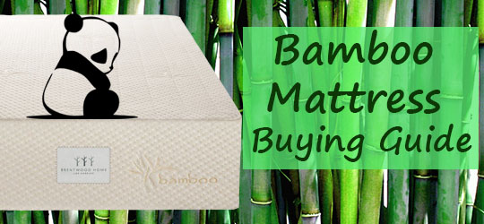 Bamboo Mattress Buying Guide